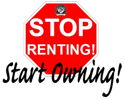 Stop Renting, Start Owning